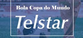 Bola da Copa recebe nome comemorativo especial: Telstar